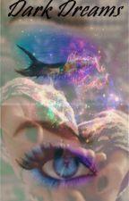 Dark Dreams by dreamsmimi