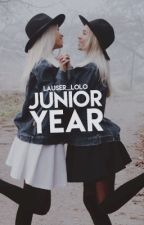 Book 3: Junior Year  by Lauser_Lolo