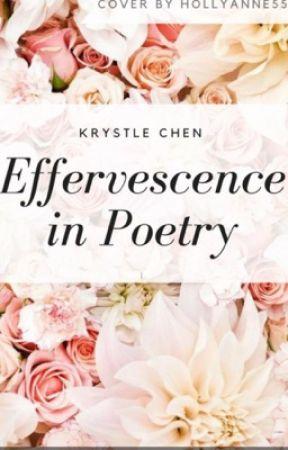 Effervescence in Poetry #Wattys2017 (Efervescencia en la poesía) by MagicWaves2016