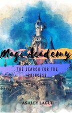 Magi Academy The Search For The Princess by AshleyNicoleLagui