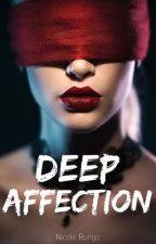 Deep Affection by NickkyPicky