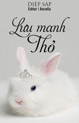[BHTT-Edit] Lưu manh Thỏ - Diệp Sáp