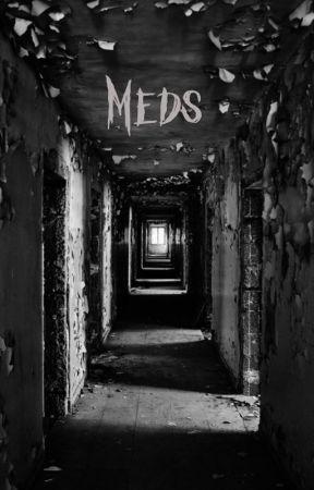 Meds by BloodMistresss