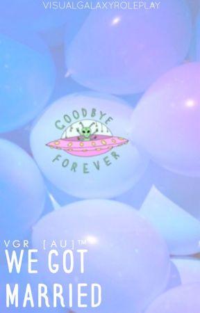 VGR [AU]™ We Got Married - Alien Edition by VisualGalaxyRoleplay