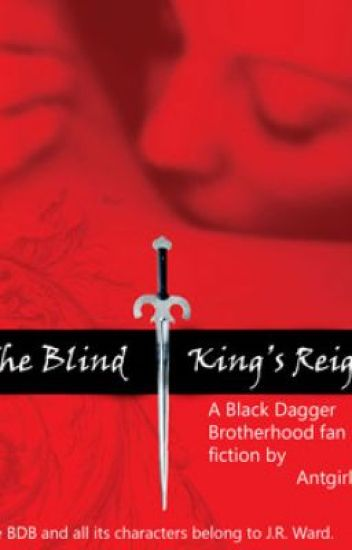 The Blind King's Reign (A Black Dagger Brotherhood fanfic)