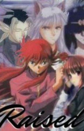 Raised [Kurama x Reader x Yomi] by DemonicHost