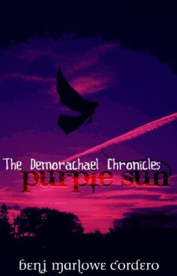 The Demorachael Chronicles: Purple Sun