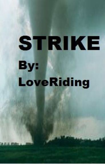 Strike by LoveRiding
