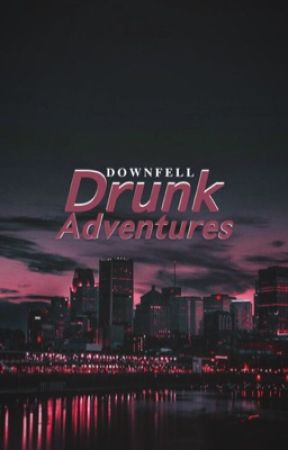 Drunk Adventures by Downfell