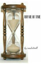 Rhyme of Time by readriteall