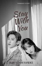 Stay With You by DewiOka