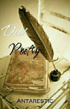 Dear Poetry by Antarestic