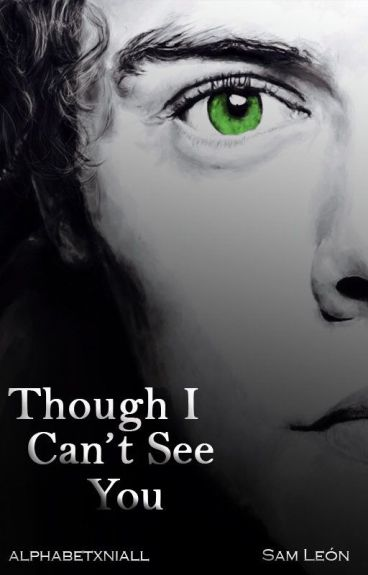 Though I can't see you [Harry Styles]