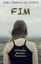Fim #DesafioMundosParalelos by JoeFather
