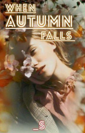 When Autumn Falls by Rheanne_S