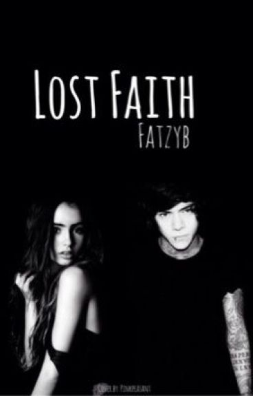 Lost Faith (Harry Styles fanfiction)