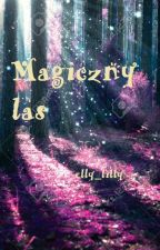 Magiczny las by ellylilly1983