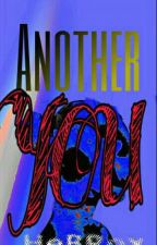 Another You by AuthorMW22