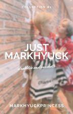 Just Markhyuck by markhyuckprincess