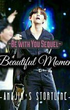 Beautiful Moment | BTS by amajim