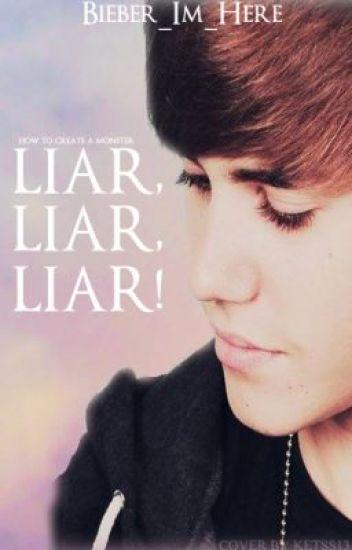 Liar, Liar Liar! -Jason McCann