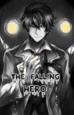 The Falling Hero by reborn120