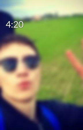 4:20 by RadamHesse