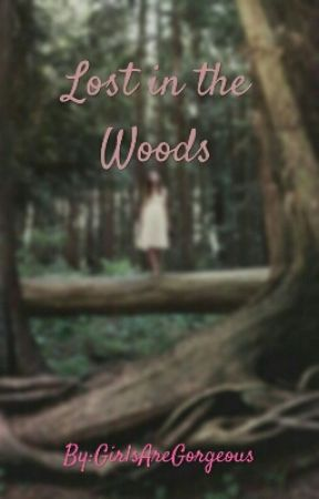 Lost in the Woods by GirlsAreGorgeous