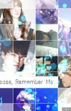 Please, Remember Me  by linanamueda