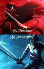 You Promised Me, Remember? | FanFiction | [Akame x Tatsumi] by Alvrick