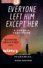 Every1 Left Him Except Her... #ReadersChallange by paramian_