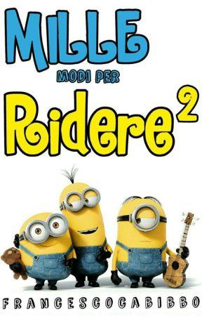 Mille Modi per Ridere 2 by FrancescoCabibbo