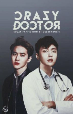 Crazy Doctor • SuLay by Deerbabolti