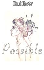 Possible by emldbstr