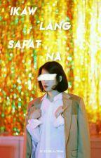 Ikaw Lang Sapat Na [BLACKPINK Series #1] by Kookie_n_Cream