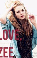 Love, Zee *ON HOLD* by KawaiiDuck