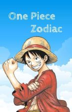 One Piece Zodiac [FINITO] by -CaroYa-