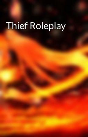 Thief Roleplay by Nayru_Reeves