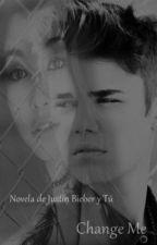 Novela Change me - Justin Bieber Y Tu (Terminada) by jazzypas