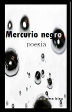 Mercurio negro by La_dame_bleu