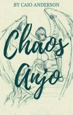 Chaos Anjo by CaioAnderson