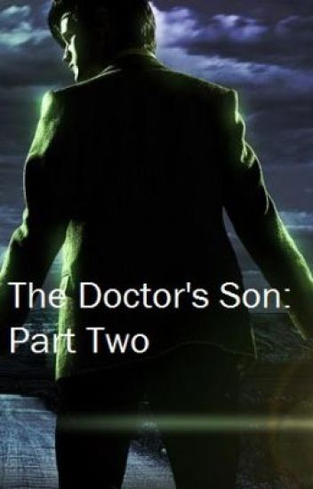 The Doctor's Son: Part Two