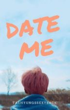 date me » p.jimin [slow updates] by taehyungssexyback