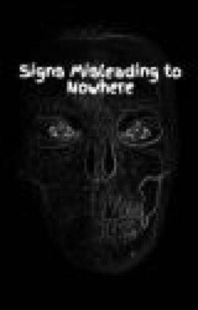 Signs Misleading to Nowhere by HUBFSTLASLWF