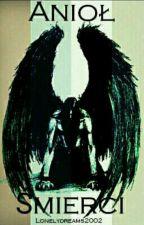 Anioł Śmierci by Lonelydreams2002