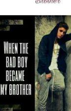 Οταν αποκτησα αδερφο το bad boy  by user60969094