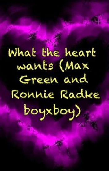 What the heart wants (Max Green and Ronnie Radke BoyXBoy)