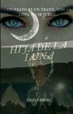 Hija De La Luna ≈Alonso Villalpando y tu by AngelaBriosa