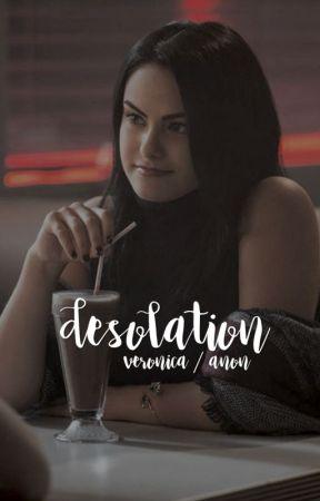 desolation ☆ rants + more. by beronicah