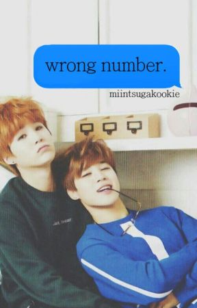 Wrong Number (A Yoonmin Fanfiction) by miintsugakookie